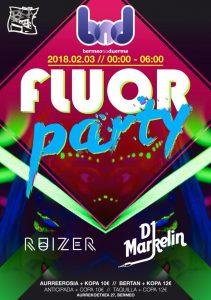 Fluor Party by BND @ Bermeoko Kafe Antzokia