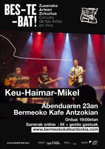 Keu - Haimar - Mikel @ Bermeoko Kafe Antzokia