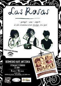 Las Rosas @ Bermeoko Kafe Antzokia
