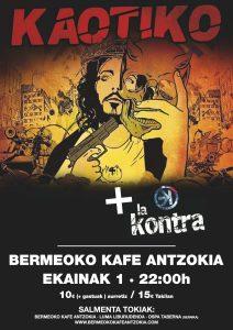 Kaotiko + La Kontra @ Bermeoko Kafe Antzokia